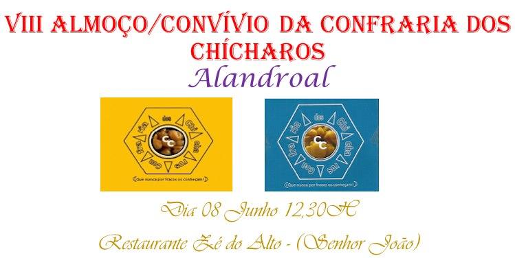 VII ALMOÇO/ CONVÍVIO DA CONFRARIA DOS CHICHAROS - ALANDROAL - 08 JUNHO DE 2019.