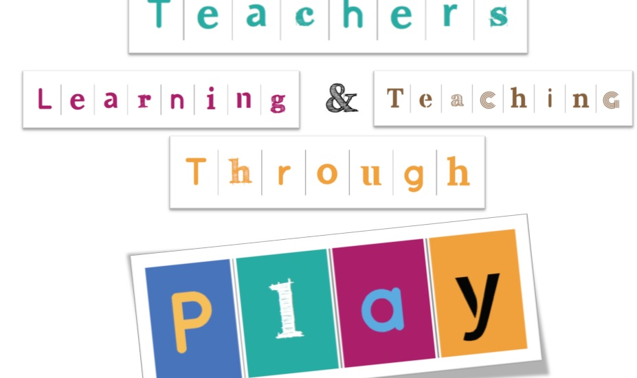 TEACHERS LEARNING AND PLAYING THROUG PLAY