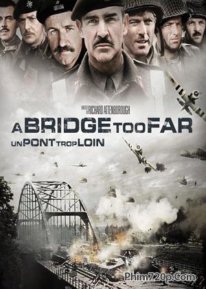 Cây Cầu Quá Xa