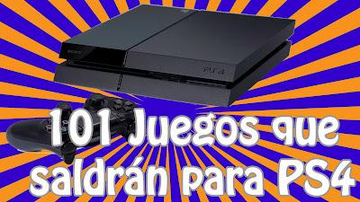 Los 101 juegos que se han confirmado para la consola Playstation 4