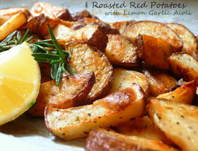 Roasted Red Potatoes with Lemon Garlic Aioli