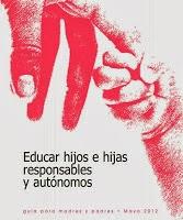 Educar hijos e hijas responsables y autónomos.