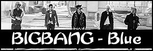 BIGBANG - Blue