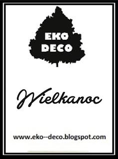 Wyzwanie Wielkanocne od EKO-DECO