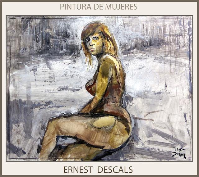 PINTURAS DE MUJERES-PINTURA-MUJER-CUERPO-ARTE-PINTOR-ERNEST DESCALS-
