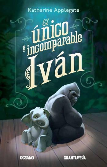 Club de lectura infantil, El único e incomparable Iván, Katherine Applegate,