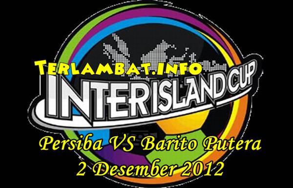 Barito Putera VS Persiba Balikpapan 2012