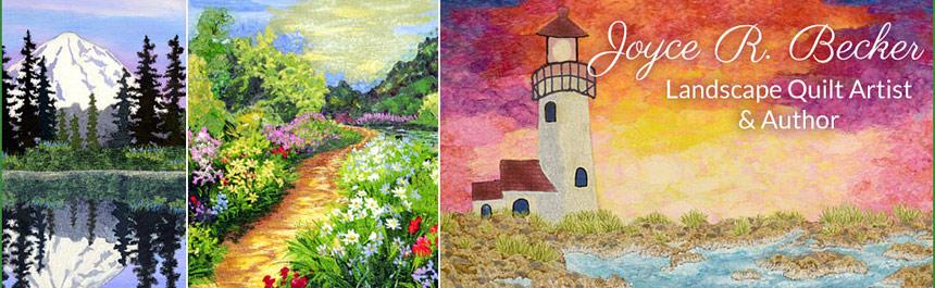 Joyce R. Becker Landscape Quilter  blog
