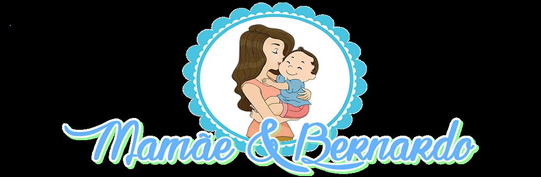 Mamãe & Bernardo