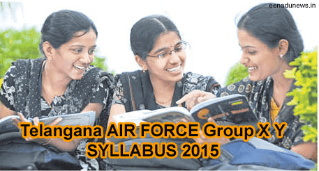 TS IAF Group X and Y Syllabus 2015, Telangana Air Force Rally 2015 Exam Pattern has issued at tspsc.gov.in, Telangana TS Air Force Exam Pattern 2015, Telangana IAF New Syllabus 2015, Indian Air Force Exam Pattern 2015, TS  Air Force Group X Y Syllabus 2015