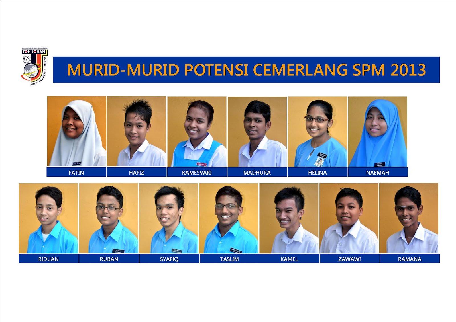 Murid-murid yang berpotensi untuk cemerlang dalam SPM 2013.