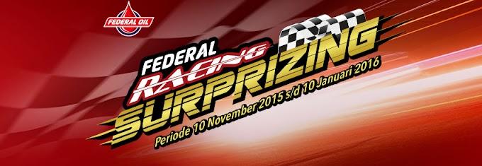 Federal Racing Surprizing - Hadiahnya Menakjubkan!