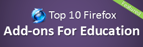 Top 10 Firefox Extensions For Education