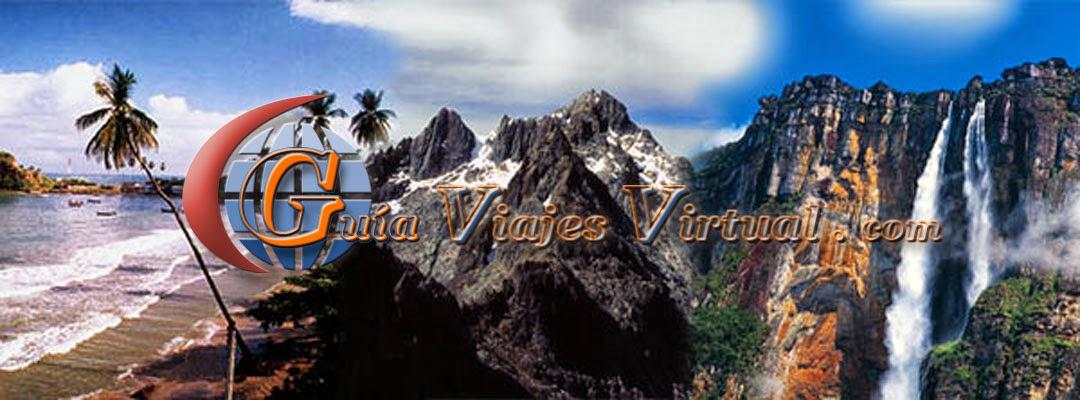 Blog Guia de Viajes Virtual, Guía de Viajes y Turísmo, Turismo,  Destinos Turisticos
