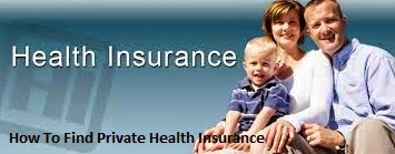 How To Find Private Health Insurance