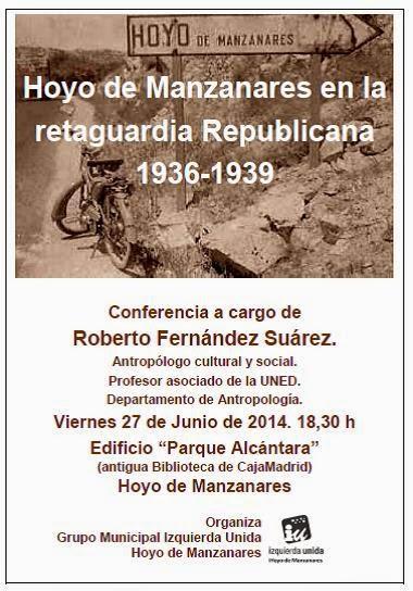 """""""Hoyo de Manzanares en la retaguardia republicana 1936-1939"""""""