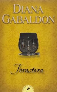 Forastera, de Diana Gabaldon.