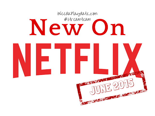 New on @Netflix this June 2015 #streamteam