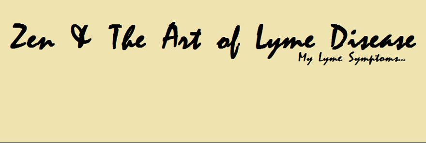 My Lyme Symptoms