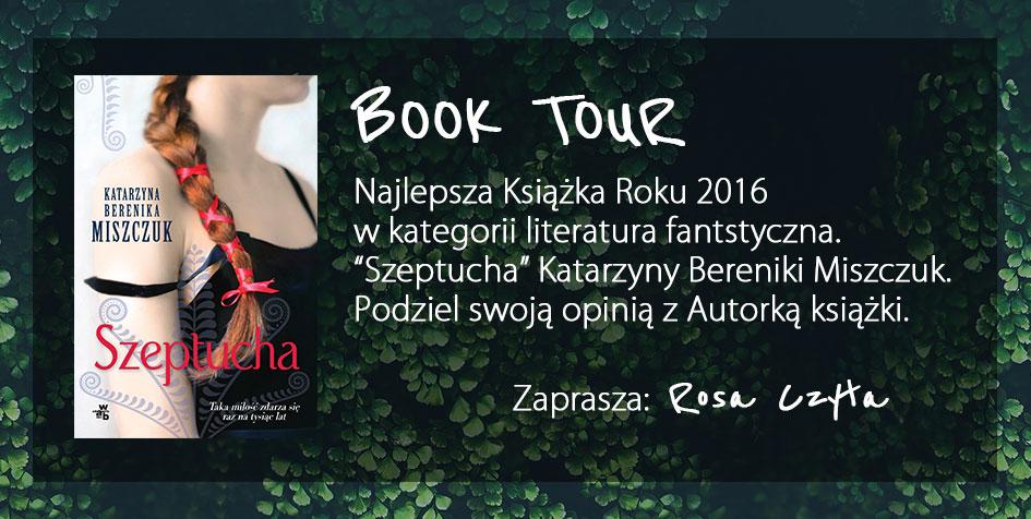 """BOOK TOUR - """"Szeptucha"""" Katarzyny Bereniki Miszczuk"""