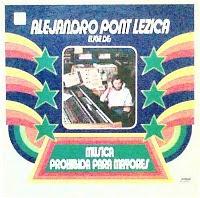 Alejandro Pont Lezica - Musica Prohibida Para Mayores