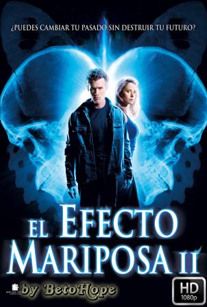 El Efecto Mariposa 2 [1080p] [Latino-Ingles] [MEGA]