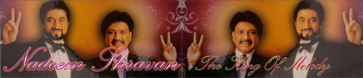Nadeem-Shravan Songs