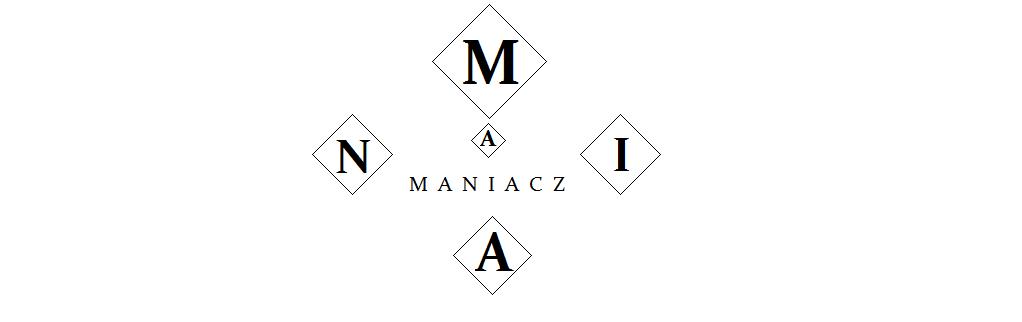 Mania-maniacz