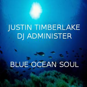 Blue Ocean Soul (DJ Administer Remix)