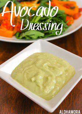 Avocado Salad Dressing- A healthy homemade salad dressing full of good fats and protein.  This creamy and flavoful dressing is easy to make in minutes, and can be enjoyed on a variety of salads.  Alohamora Open a Book http://www.alohamoraopenabook.blogspot.com/ gluten free, nut free, diet friendly, healthy, scratch, easy, quick, fast, simple, kid friendly