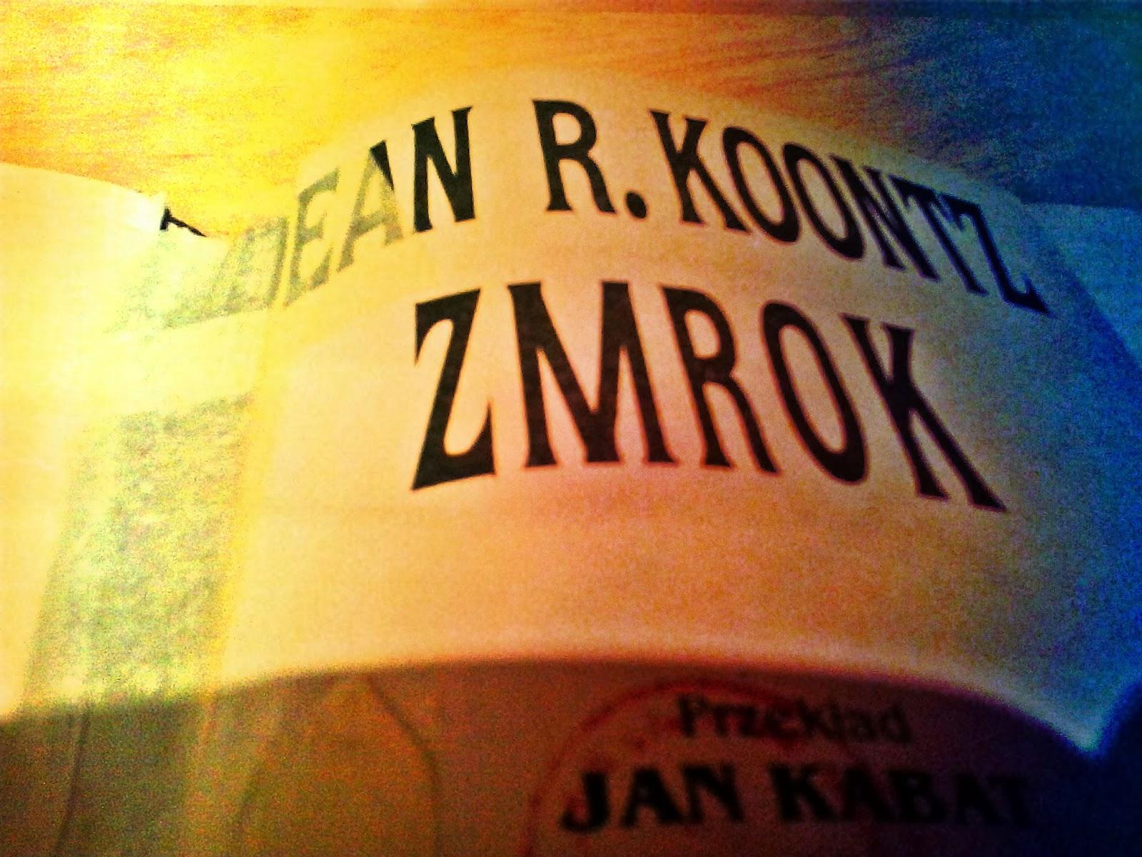 "Dean R. Koontz ""Zmrok"""