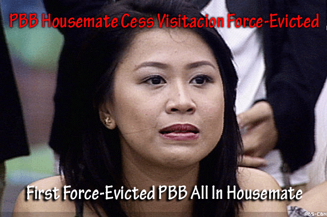 PBB Housemate Cess Visitacion Force-Evicted - first force-evicted housemate on PBB ALL IN