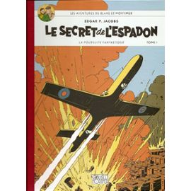BLAKE & MORTIMER Le Secret de L'Espadon, T1 : La Poursuite Fantastique