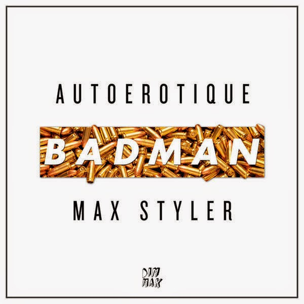 Autoerotique & Max Styler - Badman - Single Cover