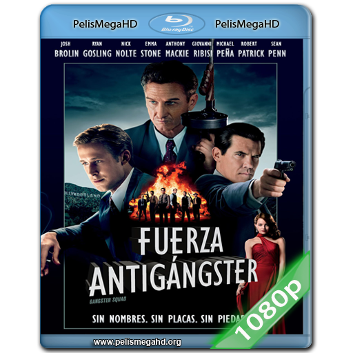 FUERZA ANTIGANGSTER (2013) FULL 1080P HD MKV ESPAÑOL LATINO