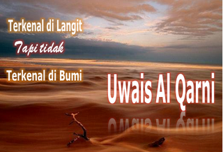 Kisah Uwais Al-Qarni : Hikmah Taat Kepada Ibu