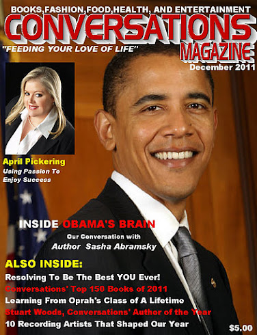 Order the Dec. Issue of Conversations Magazine Today For Only $6.99, shipping included!