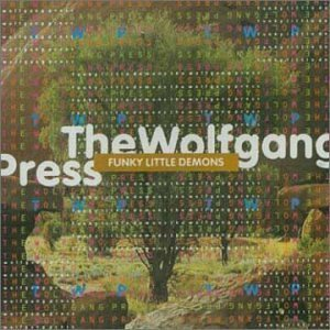 Avec The Wolfgang Press, Funky Little demons (4AD 1995)