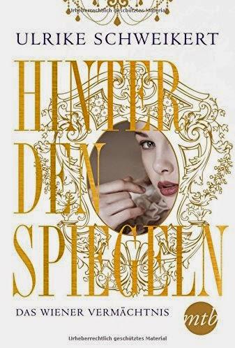 Hinter den Spiegeln von Ulrike Schweikert