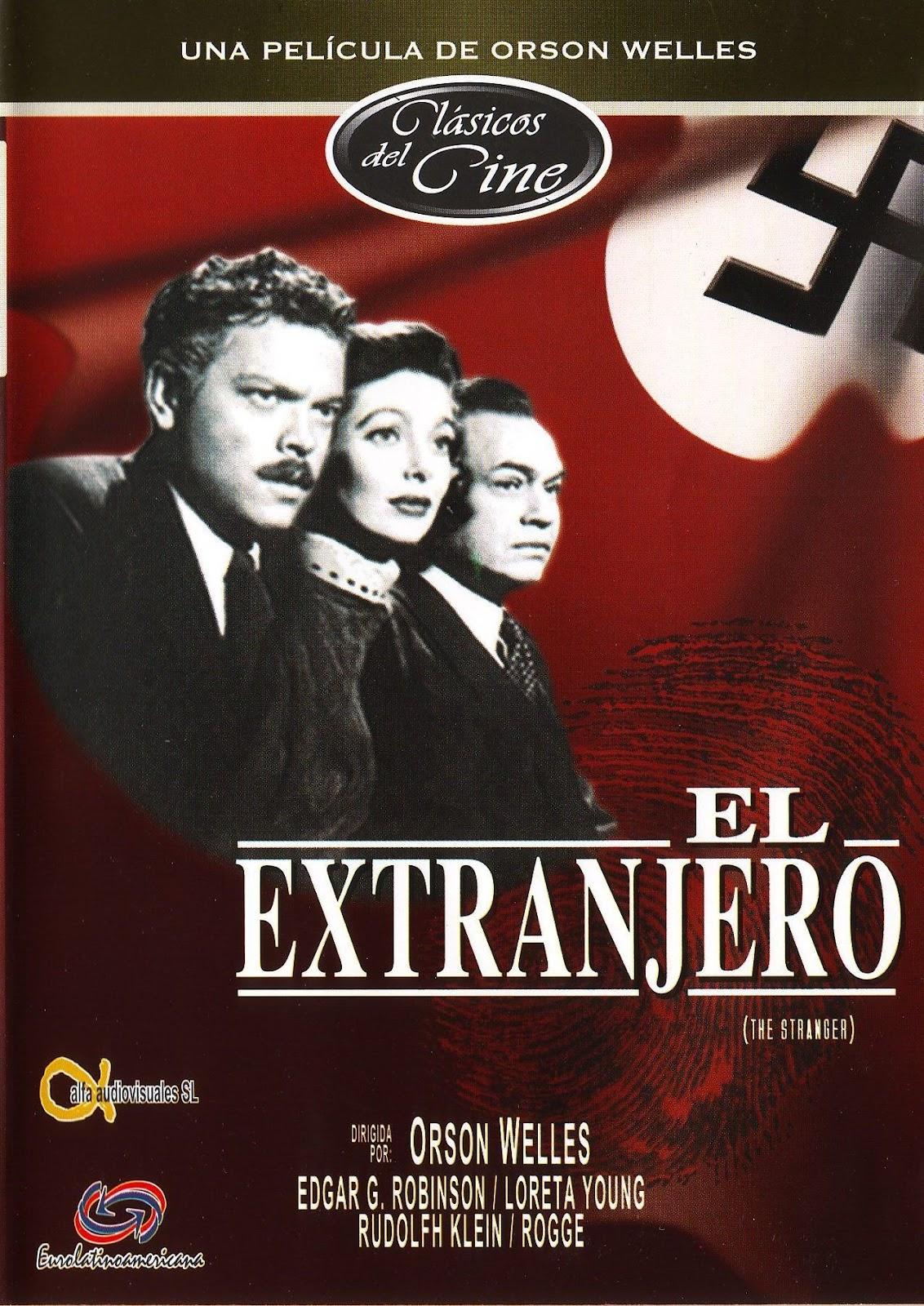 El Extraño (El Extranjero) (The Stranger) (1946)