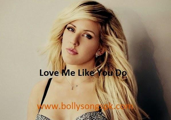 who sings love me like you do