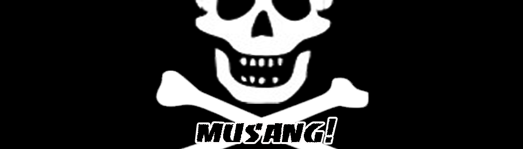 Musang!