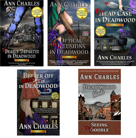 Nearly Departed In Deadwood Is The First Book Mystery Series By Ann Charles Ive Had This On My Kindle For Way Longer Than Id Like To