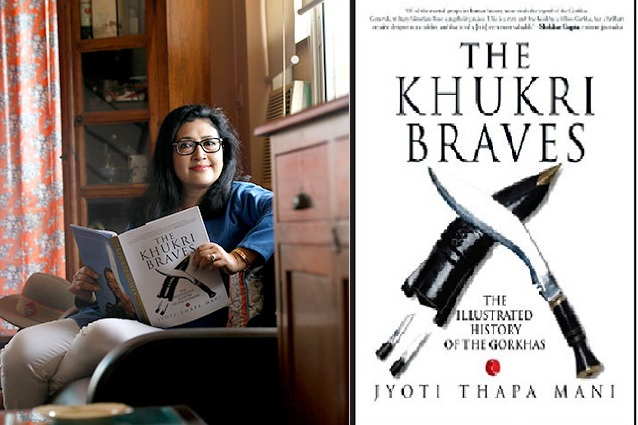 The Khukri Braves: The Illustrated History of The Gorkha by Jyoti Thapa Mani
