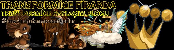 Transformice Firarda ♛ Transformice Paylaşım Blogu