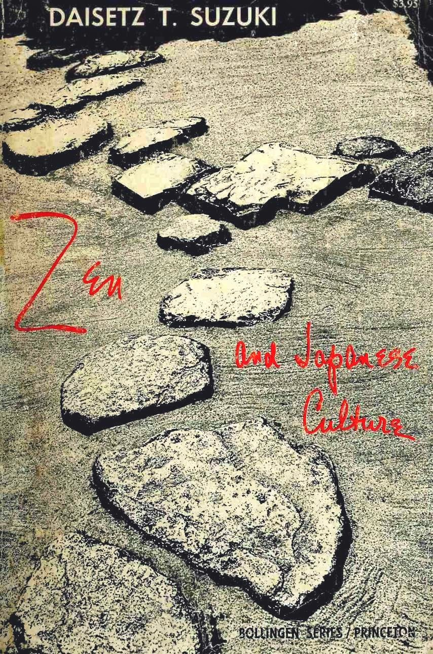 Zen and Japanese Culture (1958) by Daisetsu Teitaro Suzuki [Chap 1-4