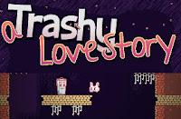 A Trashy Love Story walkthrough.