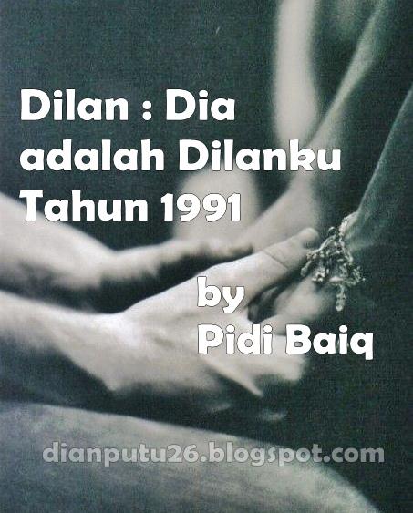 Dilan: Dia adalah Dilanku Tahun 1990, Volume 1 by Pidi