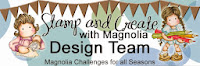 I design for  Stamp and Create With Magnolia