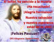 Felices Pascuas de Resurrección, hermanos, reff